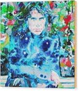 Jim Morrison Watercolor Portrait.3 Wood Print