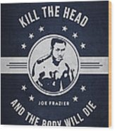 Joe Frazier - Navy Blue Wood Print