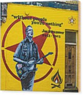 Joe Strummer Without People You're Nothing Wood Print