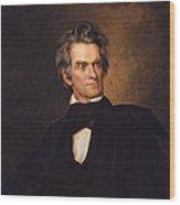 John C Calhoun Wood Print