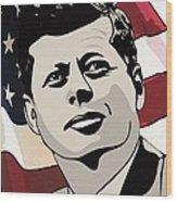 John F. Kennedy 1st Irish Catholic President  Wood Print