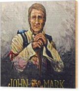 John Mark Wood Print
