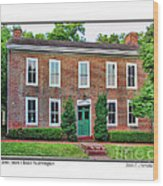 John Snow House Worthington Wood Print