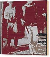 John Wayne And Robert Mitchum Publicity Photo El Dorado 1967 Old Tucson Arizona 1967-2012 Wood Print