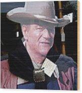 John Wayne Cardboard Cut-out In Store Window Tombstone  Arizona 2004 Wood Print