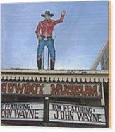 John Wayne Shuttered Cowboy Museum Close-up Tombstone Arizona 2004 Wood Print