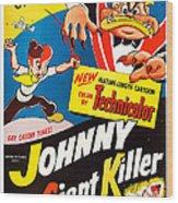Johnny The Giant Killer, Aka Jeannot Wood Print