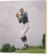 Johnny Unitas Set To Throw Wood Print by Retro Images Archive