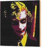 Joker 10 Wood Print