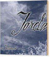 Jordan - Wise In Judgement Wood Print by Christopher Gaston