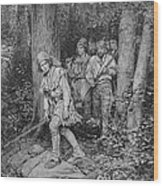 Joseph Brown Leading His Company To Nicojack, The Stronghold Of The Chickamaugas, Engraved Wood Print