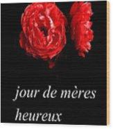Jour De Meres Heureux Wood Print