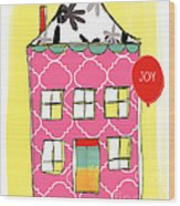 Joy House Card Wood Print by Linda Woods