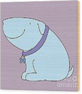 Joy The Dog Wood Print