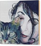 Kate And Her Cat Wood Print by Paul Lovering