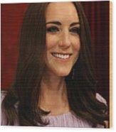 Kate Middleton Duchess Of Cambridge Wood Print