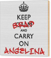 Keep Calm And Carry On 01 Wood Print