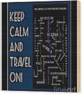 Keep Calm And Travel On Nova Scotia Crosswords Wood Print