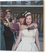 Keira's Destination Wedding - The Pirate Part Wood Print