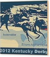 Kentucky Derby Champion Wood Print by RJ Aguilar