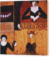 Kisses  - 50 Cents Wood Print