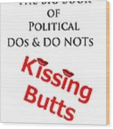 Kissing Butts Book Cover Wood Print