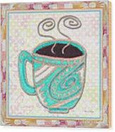Kitchen Cuisine Hot Cuppa Aqua By Romi And Megan Wood Print
