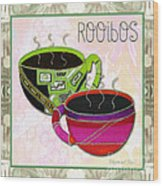 Kitchen Cuisine Rooibos Tea Party By Romi And Megan Wood Print