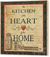 Kitchen Is The Heart Wood Print