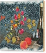 Kitchen - Peaches And Wine Painting  Wood Print by Liane Wright