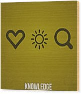 Knowledge Wood Print by Aged Pixel