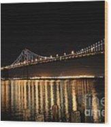 L E D Lights On The Bay Bridge Wood Print
