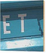L E T Wood Print