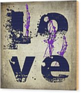 L O V E Crumbling Wood Print