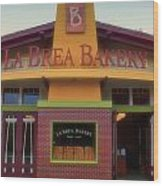La Brea Bakery Downtown Disneyland Wood Print