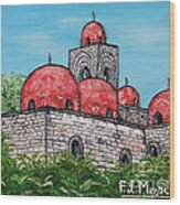 La Chiesa Di San Giovanni Degli Eremiti  Wood Print