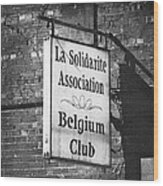 La Solidarite Association Belgium Club Wood Print