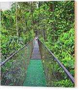 La Tirimbina Suspension Bridge Wood Print