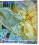 Ladies Bonnet Quote  Wood Print
