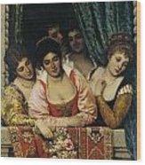 Ladies On A Balcony Wood Print
