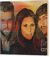 Lady Antebellum Wood Print