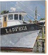 Lady Eva Shrimp Boat Wood Print