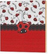 Ladybug Sweet Surprises  Wood Print