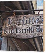 Lafittes Blacksmith Shop Sign Wood Print