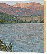 Lake Louise Chateau At Sunset In Banff Np-alberta Wood Print