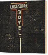 Lake Shore Motel Wood Print