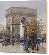 L'arc De Triomphe Paris Wood Print by Eugene Galien-Laloue