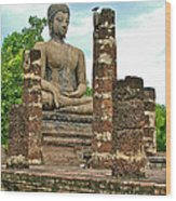 Large Sitting Buddha At Wat Mahathat In 13th Century Sukhothai H Wood Print