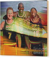 Larry Bird Michael Jordon And Magic Johnson Wood Print by Marvin Blaine