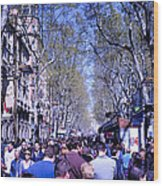 Las Ramblas - Barcelona Spain Wood Print